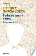 Bodas De Sangre | Yerma (teatro Completo 3)