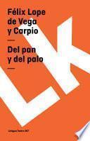 Del Pan Y Del Palo