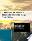 libro El Asturiano En Madrid Y Observador Instruido