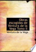 libro Obras Escogidas De Ventura De La Vega