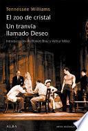 libro Un Tranvía Llamado Deseo El Zoo De Cristal