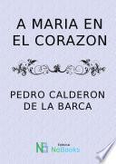 A Maria En El Corazon