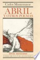 Abril, Y Otros Poemas