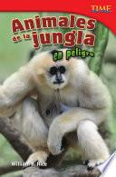 Animales De La Jungla En Peligro (endangered Animals Of The Jungle)