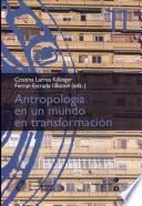 Antropología En Un Mundo En Transformación