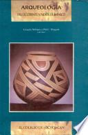 Arqueología Del Occidente Y Norte De México