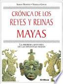 Crónica De Los Reyes Y Reinas Mayas