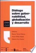 Diálogo Sobre Gobernabilidad, Globalización Y Desarrollo