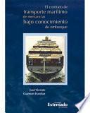 El Contrato De Transporte Marítimo De Mercancías Bajo Conocimiento De Embarque