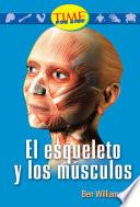 El Esqueleto Y Los Músculos (the Skeleton And Muscles): Early Fluent Plus (nonfiction Readers)