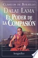 El Poder De La Compasion