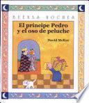 El Príncipe Pedro Y El Osito De Peluche