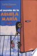 El Secreto De La Abuela María
