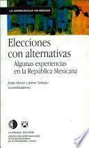 Elecciones Con Alternativas
