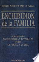 Enchiridion De La Familia