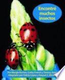 Encontré Muchos Insectos