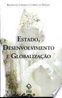 Estado, Desenvolvimento E Globalizacao