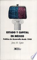 Estado Y Capital En México