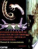 libro Estados Inmaduros De Insectos De Las órdenes Ocoleoptera, Diptera Y Lepidoptera: Manual De Reconocimiento