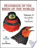 Handbook Of The Birds Of The World: Broadbills To Tapaculos