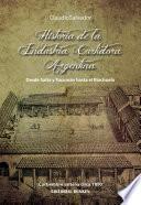 Historia De La Industria Curtidora Argentina