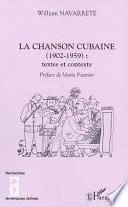 La Chanson Cubaine (1902 1959)