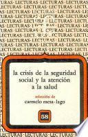 libro La Crisis De La Seguridad Social Y La Atención A La Salud