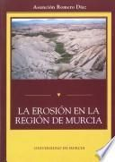 La Erosión En La Región De Murcia