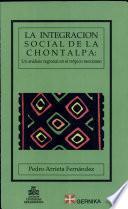 La Integración Social De La Chontalpa