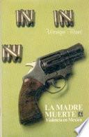 libro La Madre Muerte