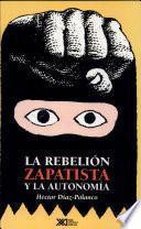 libro La Rebelión Zapatista Y La Autonomía