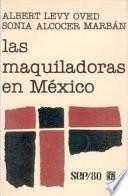 Las Maquiladoras En México