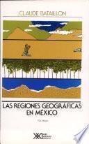 libro Las Regiones Geográficas En México