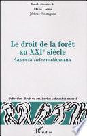 Le Droit De La Forêt Au Xxie Siècle