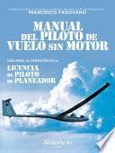 Manual Del Piloto De Vuelo Sin Motor