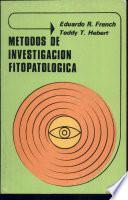 Métodos De Investigación Fitopatológica