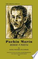 Pachín Marín, Héroe Y Poeta