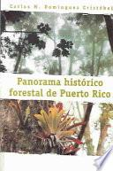Panorama Histórico Forestal De Puerto Rico