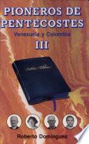 Pioneros De Pentecostés En El Mundo De Habla Hispana