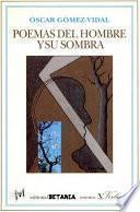 Poemas Del Hombre Y Su Sombra