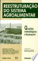 Reestruturação Do Sistema Agroalimentar