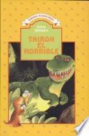 Tairon El Horrible
