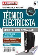 Técnico Electricista 5   Circuitos Serie Y Paralelos
