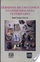 Términos De Uso Común En Epidemiología Veterinaria
