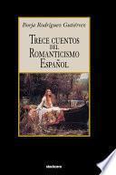 Trece Cuentos Del Romanticismo Español