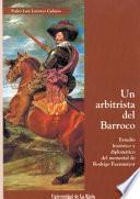 Un Arbitrista Del Barroco
