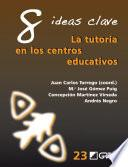 libro 8 Ideas Clave. La Tutoría En Los Centros Educativos