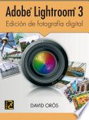libro Adobe Lightroom 3. Edición De Fotografía Digital