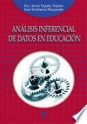 Análisis Inferencial De Datos En Educación
