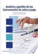 Analisis Y Gestion De Los Instrumentos De Cobro Y Pago